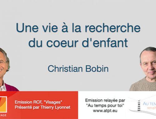 Christian Bobin – Une vie à la recherche du coeur d'enfant